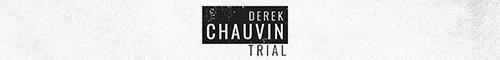 Derek Chauvin Trial